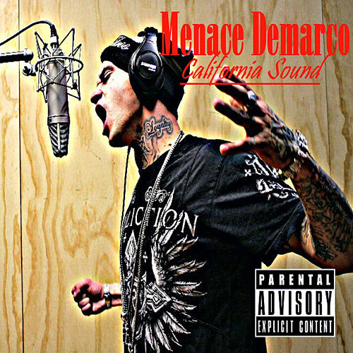 California Sound by Menace Demarco