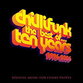 The Best Of Chillifunk Ten Years 1996-2006 (Part Two) by Various Artists