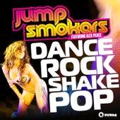 Dance Rock Shake Pop by Jump Smokers