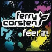 Feel It by Ferry Corsten