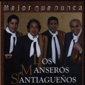 Mejor Que Nunca de Los Manseros Santiagueños