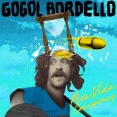 Pura Vida Conspiracy von Gogol Bordello