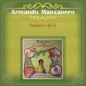 Fanático de Ti de Armando Manzanero