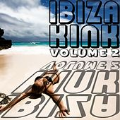 Ibiza Kink, Vol. 2 de Various Artists