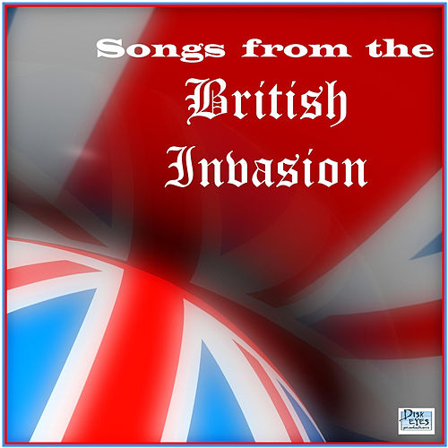 Songs from the British Invasion by Various Artists
