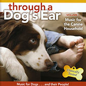 Through a Dog's Ear: Music for the Canine Household, Vol. 1 de Lisa Spector and Joshua Leeds