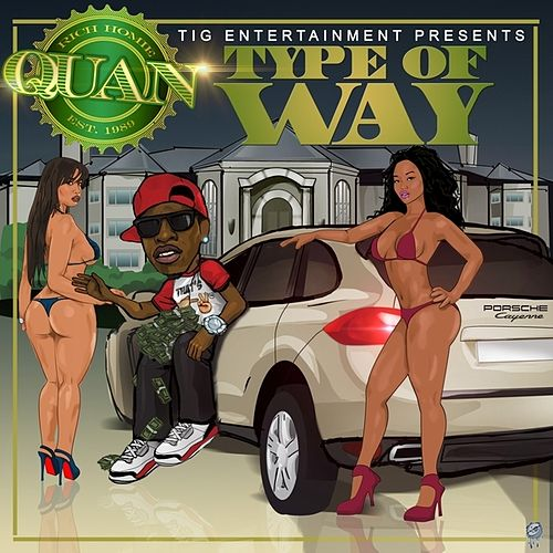 Type of Way - Single by Rich Homie Quan