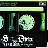 The Resume 4 (Bac 2 The Features) by Smigg Dirtee