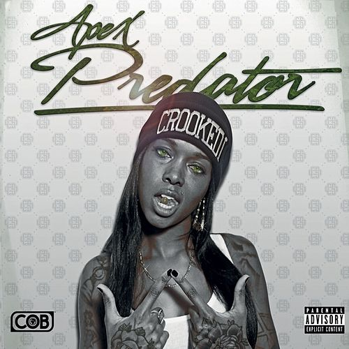 Apex Predator by Crooked I