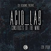 Constructs Of The Mind LP by Acid_Lab