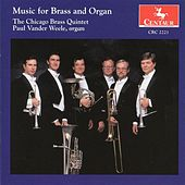 The Chicago Brass Quintet: Music for Brass and Organ by Various Artists