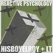 Reactive Psychology by His Boy Elroy