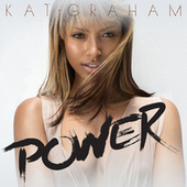 Power by Kat Graham
