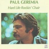 Hard Life Rockin' Chair de Paul Geremia