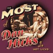 The Most Of Dan Hicks & The Hot Licks von Dan Hicks
