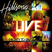 Mighty To Save by Hillsong Worship