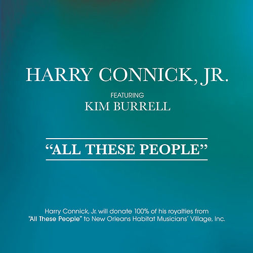 All These People by Harry Connick, Jr.