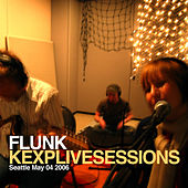 Kexp Live Sessions by Flunk