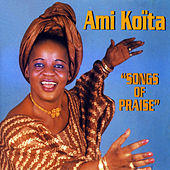 Songs of Praise de Ami Koita