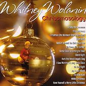 Christmasology by Whitney Wolanin