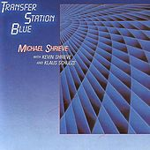 Transfer Station Blue by Michael Shrieve
