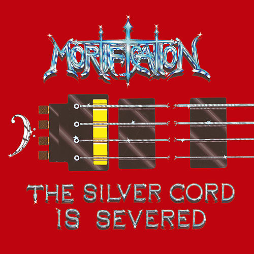 The silver cord is severed by Mortification