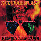 Nuclear Blast Festivals 2000 by Various Artists