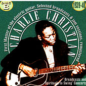 Charlie Christian, The First Master Of The Electric Guitar - Cd B de Charlie Christian