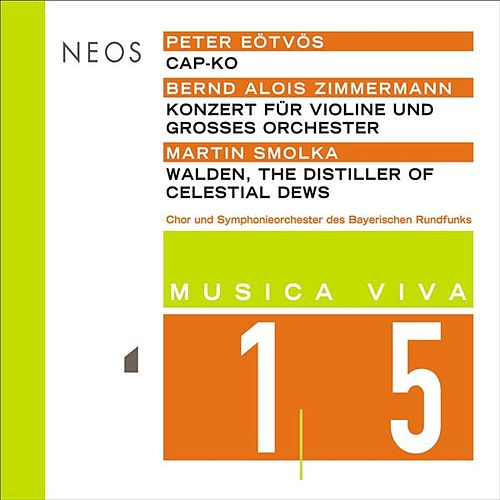 Musica Viva, Vol. 15 - Eötvös - B.A. Zimmermann - Smolka by Various Artists