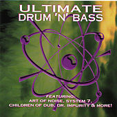 Ultimate Drum 'N' Bass de Various Artists