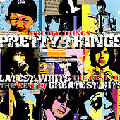 Latest Writs The Best Of… Greatest Hits by The Pretty Things
