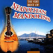 The Very Best Of Neapolitan Mandolins by Neapolitan Mandolins
