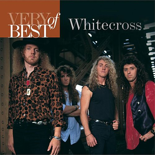 Very Best Of Whitecross by Whitecross