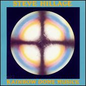 Rainbow Dome Musick by Steve Hillage