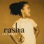 Let Me Be von Rasha