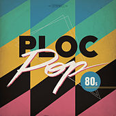 Ploc Pop 80's von Various Artists
