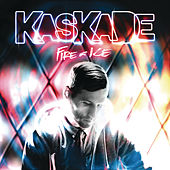Fire & Ice di Kaskade