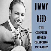 The Complete Singles Collection 1953-1962 by Jimmy Reed