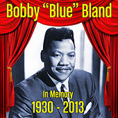In Memory (1930-2013) by Bobby Blue Bland