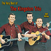 The Very Best of the Kingston Trio de The Kingston Trio