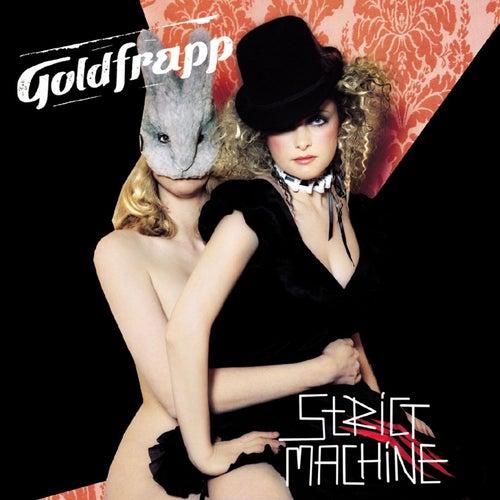 Strict Machine by Goldfrapp