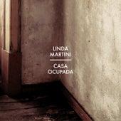 Casa Ocupada von Linda Martini