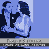 Songs for Swinging Lovers by Frank Sinatra