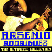 The Ultimate Collection de Arsenio Rodriguez