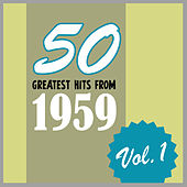 50 Greatest Hits from 1959, Vol. 1 di Various Artists