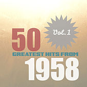 50 Greatest Hits from 1958, Vol. 1 de Various Artists