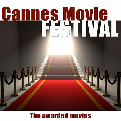 Cannes Movie Festival (The Awarded Movies) by Hollywood Pictures Orchestra