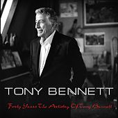 Forty Years the Artistry of Tony Bennett de Tony Bennett