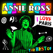 I Love Paris - The Best Of by Annie Ross