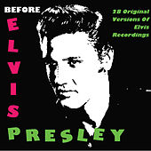 Before Elvis Presley by Various Artists